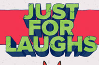 Just for Laughs Montreal Reveals 2015 Lineup