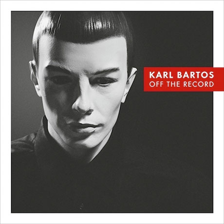 Karl BartosOff the Record