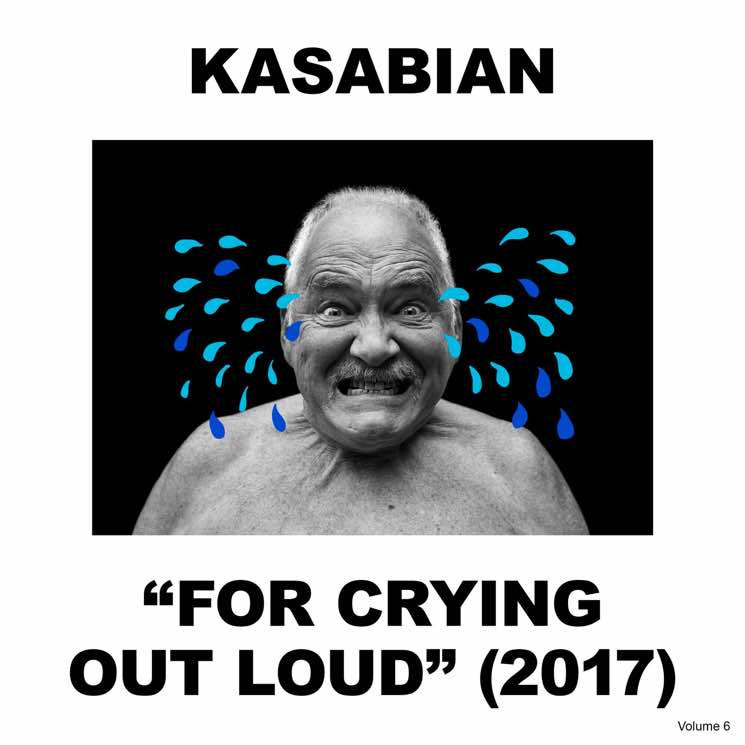 Kasabian Return with 'For Crying Out Loud' LP