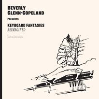 Beverly Glenn-Copeland Details 'Keyboard Fantasies Reimagined'
