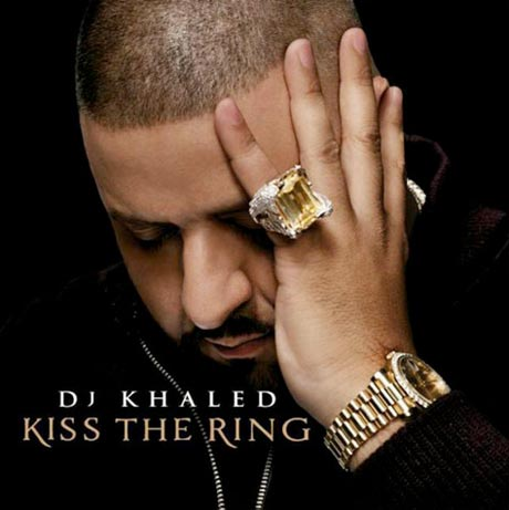 DJ KhaledKiss The Ring