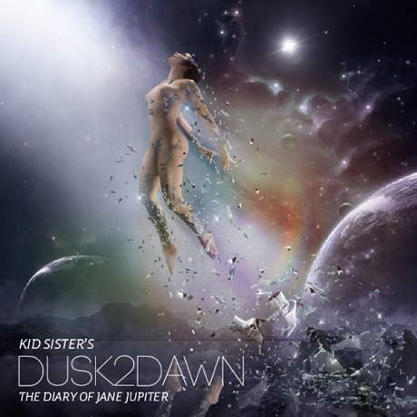Kid Sister - 'Dusk2Dawn: The Diary of Jane Jupiter' (mixtape)