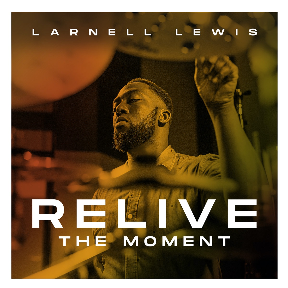 Larnell Lewis Finds New Ways to Explore Old Favourites on 'Relive the Moment'