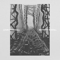 Leon Vynehall Nothing Is Still