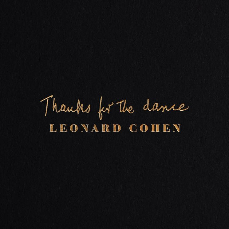 Image result for Thanks for the Dance – Leonard Cohen