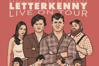 'Letterkenny' Crew Announces Massive North American Tour