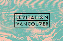 Levitation Vancouver Will Not Happen This Year