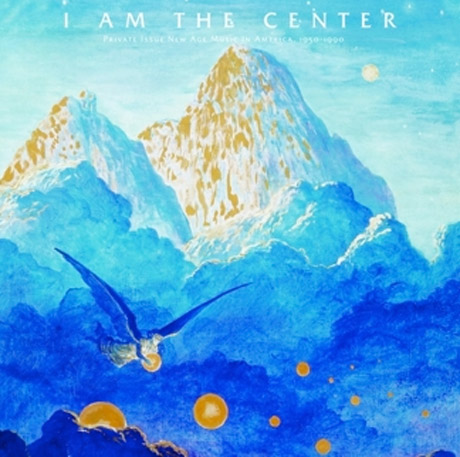 Light in the Attic Chronicles New Age Music with 'I Am the Center' Compilation