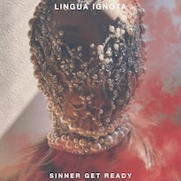 Lingua Ignota's 'Sinner Get Ready' Is More Incantation Than Collection of Songs