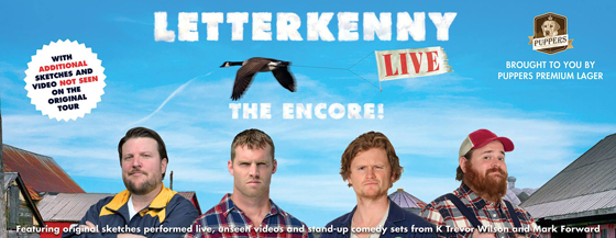 letterkenny maps out the encore live tour