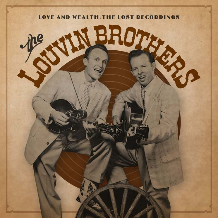 The Louvin Brothers Love and Wealth: The Lost Recordings