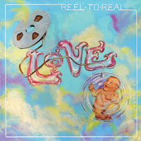 LoveReel to Real