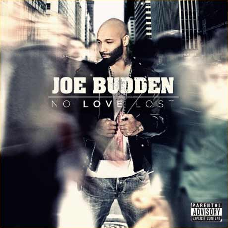 Joe BuddenNo Love Lost