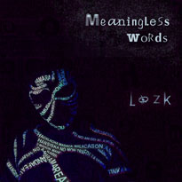 LozkMeaningless Words