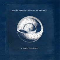 Lukas Nelson & Promise of the Real Announce 'A Few Stars Apart' LP