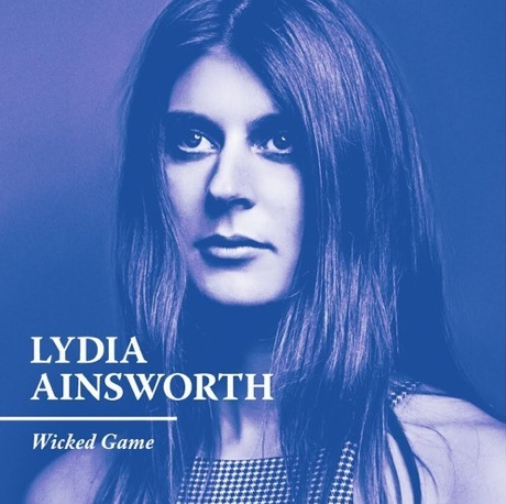 "Lydia Ainsworth""Wicked Game"" (Chris Isaak cover)"