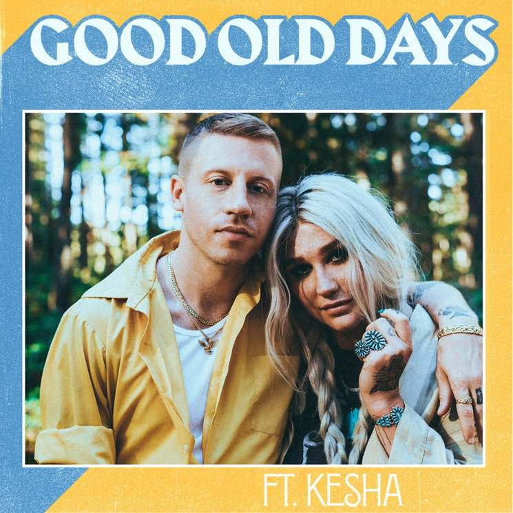 Macklemore and Kesha share new track 'Good Old Days'