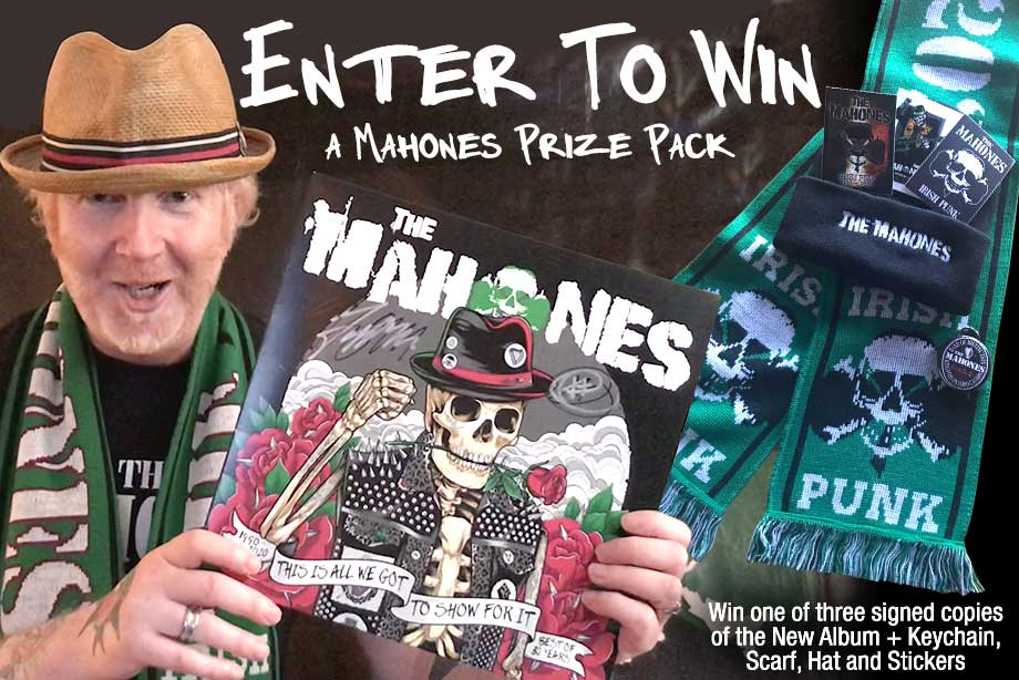 The Mahones — Enter For Your Chance to Win a Toque, Scarf and Signed Vinyl!