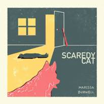 "​Marissa Burwell Premieres New Single ""Scaredy Cat"""
