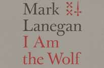 I Am the Wolf: Lyrics & Writings