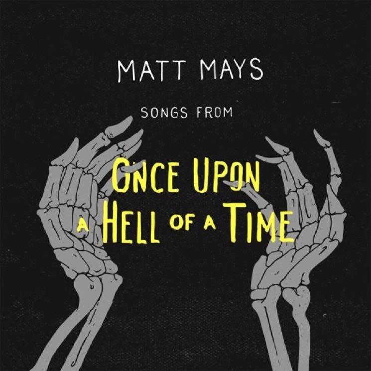 ​Matt Mays Teases 'Once Upon a Hell of a Time' LP