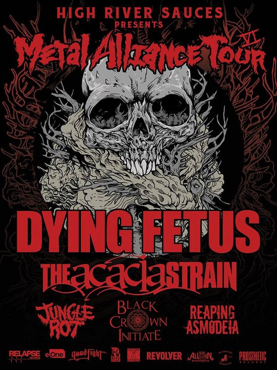 Metal Alliance Tour Brings Out Dying Fetus, Acacia Strain