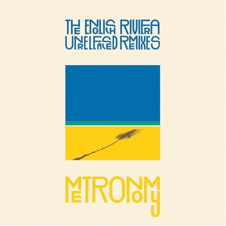 Metronomy to Deliver 'The English Rivera Unreleased Remixes'
