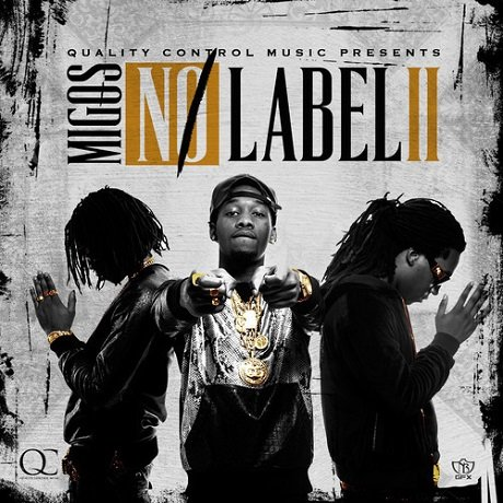 Migos - 'No Label II' (mixtape)