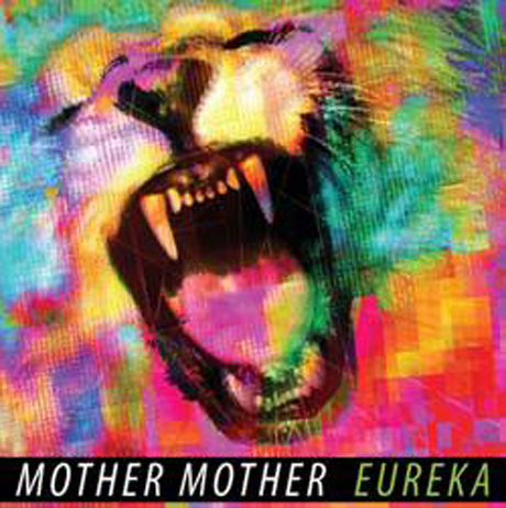 Mother Mother Announce New Eureka LP