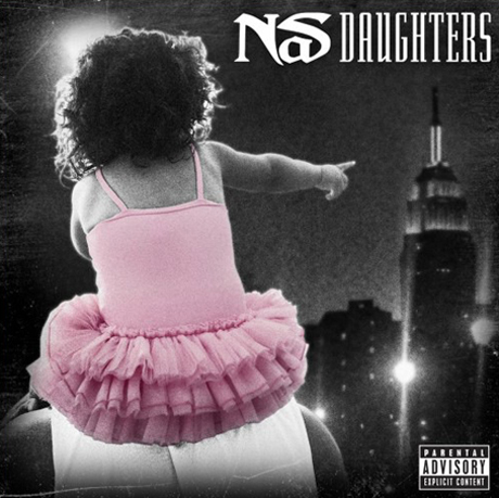 "Nas""Daughters"" (prod. by No I.D.)"