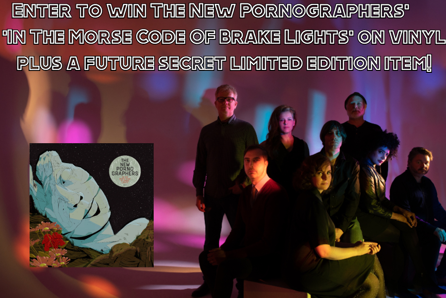 The New Pornographers - Enter to Win a 'In The Morse Code Of Brake Lights' Vinyl Prize
