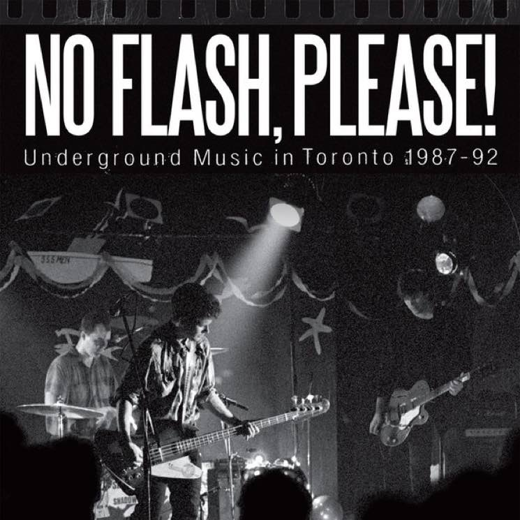 No Flash Please!: Underground Music in Toronto 1987-92