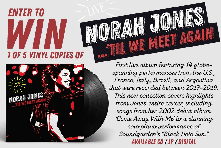 Norah Jones — Enter for Your Chance to Win 'Til We Meet Again' on Vinyl