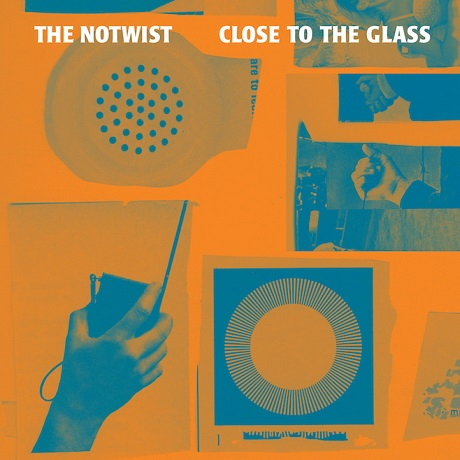 The NotwistClose to the Glass