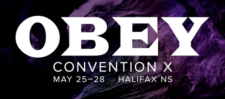 Halifax's OBEY Convention Announces Initial 2017 Lineup