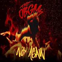 "The OBGMs Share New Song ""Not Again"""