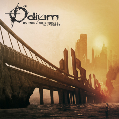 Odium - 'Burning the Bridges to Nowhere' (album stream)