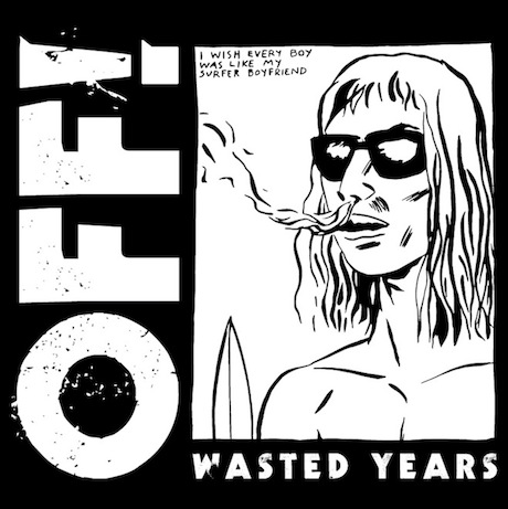 OFF! Take 'Wasted Years' on North American Tour, Play Vancouver and Toronto