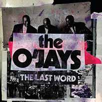 The O'Jays The Last Word