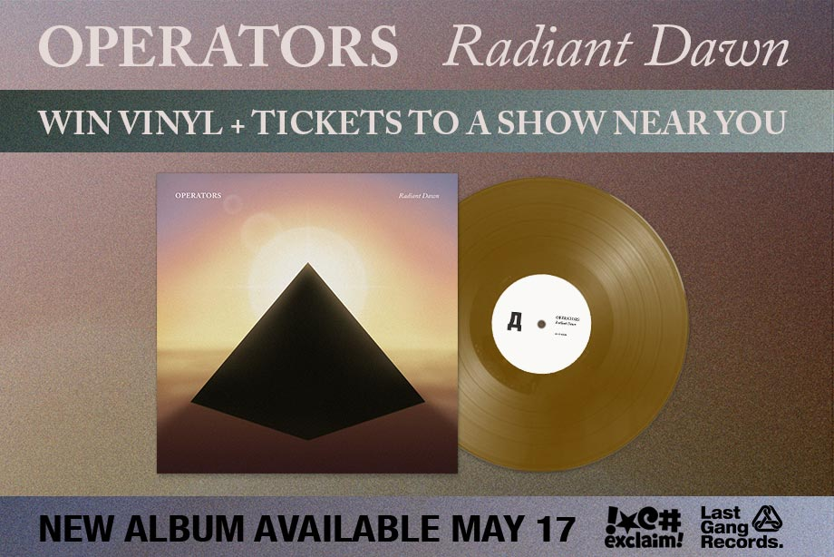 Operators - Win 'Radiant Dawn' on Vinyl and Tickets to See Them!