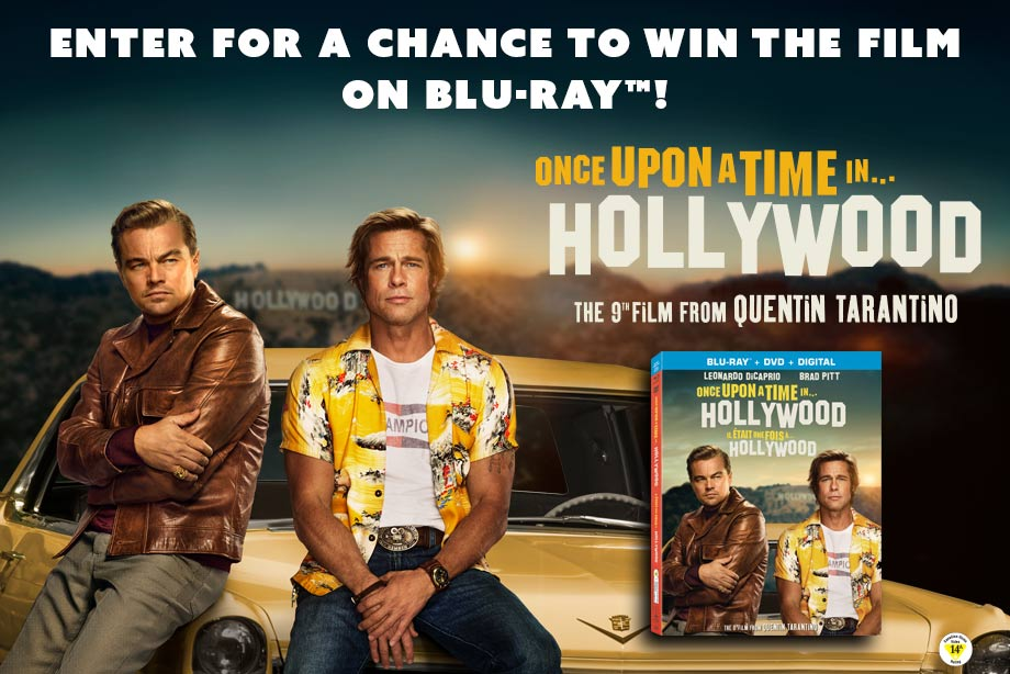 'Once Upon a Time in Hollywood' – Enter for a Chance to Win the Film on Blu-ray™
