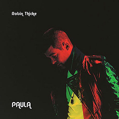 Robin Thicke Sells Only 550 Copies of 'Paula' in Canada