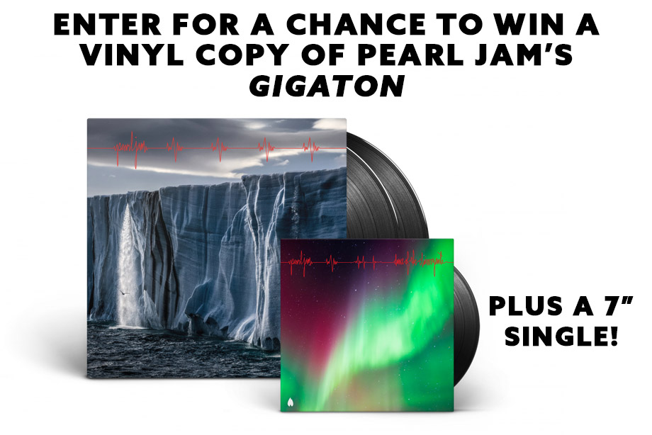 "Pearl Jam – Enter for a chance to win 'Gigaton' on vinyl and a 7"" single!"