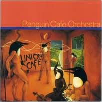 Penguin Cafe Orchestra Union Cafe