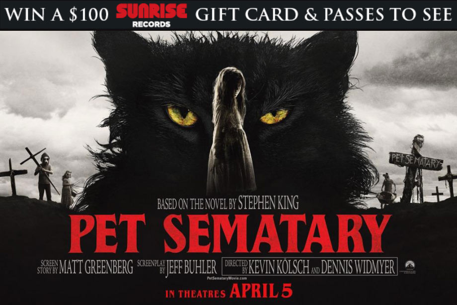'Pet Sematary' - Win a Sunrise Records Gift Card and Movie Tickets!