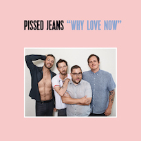 "Pissed Jeans - ""Ignorecam"""