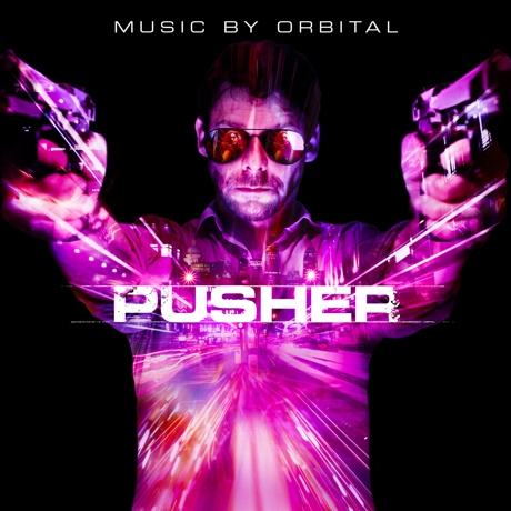 Orbital - 'Pusher (Original Motion Picture Soundtrack)' (album stream)