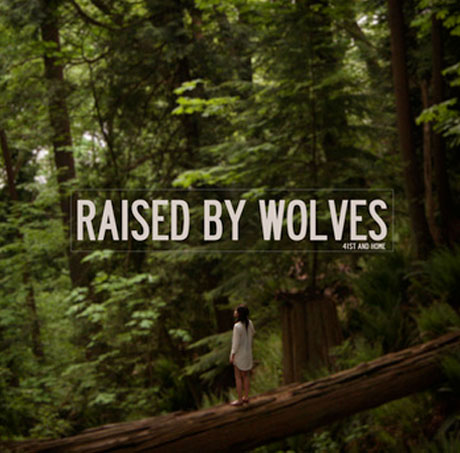 Vancouver's 41st and Home Unveil 'Raised by Wolves' EP