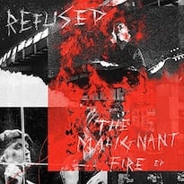 Refused Plot 'The Malignant Fire' EP, Share 'Born on the Outs'