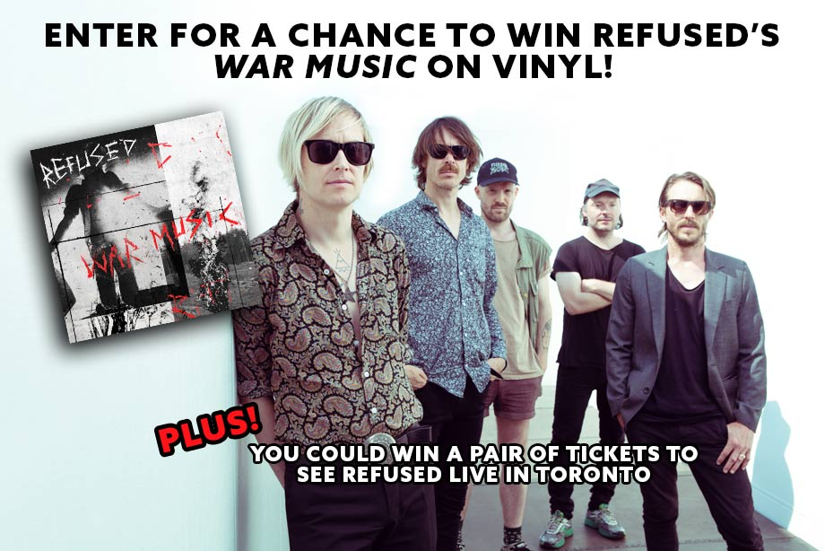 Refused Win A Copy Of War Music On Vinyl Plus Tickets